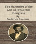 The Narrative of the Life of Frederick Douglass By Frederick Douglass (ebook)