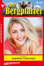 Der Bergpfarrer 457 – Heimatroman (ebook)