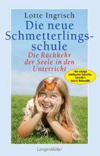 Die neue Schmetterlingsschule (ebook)