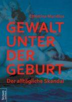 Gewalt unter der Geburt (ebook)