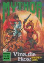 Mythor 54: Vina, die Hexe