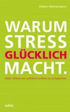 Warum Stress glücklich macht (ebook)
