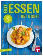 Gut essen bei Gicht (ebook)