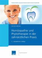 Homöopathie und Phytotherapie in der zahnärztlichen Praxis (ebook)