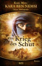 Kara Ben Nemsi - Neue Abenteuer 06: Der Krieg des Schut (ebook)
