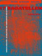 17 BAGATELLEN: GEDICHTE