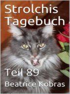 STROLCHIS TAGEBUCH (TEIL 89)
