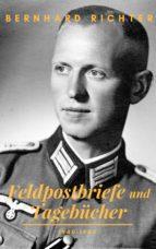 FELDPOSTBRIEFE UND TAGEBÜCHER ? 1940-1945