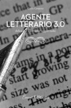 Agente letterario 3.0 reloaded. versione aggiornata (ebook)