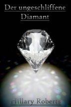 Der ungeschliffene Diamant (ebook)