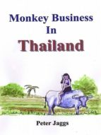 MONKEY BUSINESS IN THAILAND
