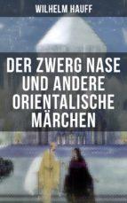 Der Zwerg Nase und andere orientalische Märchen (ebook)