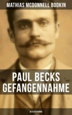 Paul Becks Gefangennahme: Detektivroman (ebook)