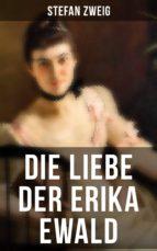 Die Liebe der Erika Ewald (ebook)