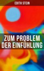 ZUM PROBLEM DER EINFÜHLUNG - VOLLSTÄNDIGE AUSGABE