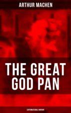 THE GREAT GOD PAN (Supernatural Horror) (ebook)