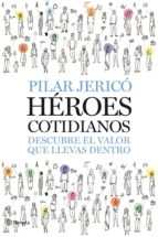 HÉROES COTIDIANOS