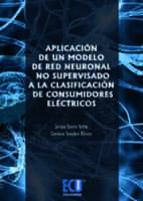 Aplicación de un modelo de red neuronal no supervisado a la clasificación de Consumidores Eléctricos