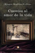 Cuentos al amor de la vida (ebook)