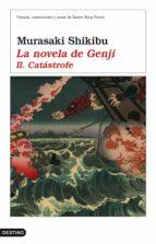 La novela de Genji II. Catástrofe (ebook)