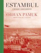 Estambul (edición definitiva con 250 nuevas fotografías) (ebook)