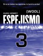 Espejismo 3 (Wool 3). Expulsión (ebook)