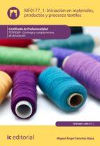 Iniciación en materiales, productos y procesos textiles. TCPF0309 (ebook)