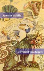Lo volátil y las fauces (ebook)
