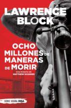 Ocho millones de maneras de morir (ebook)
