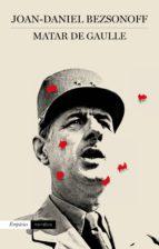 Matar De Gaulle (ebook)