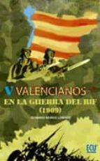 Valencianos en la Guerra del Rif (1909) (ebook)