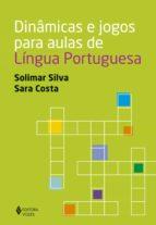 Dinâmicas e jogos para aulas de Língua Portuguesa (ebook)