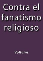 Contra el fanatismo religioso (ebook)
