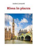 Rissa in piazza (ebook)