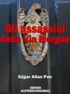 Gli assassini della Via Morgue (ebook)