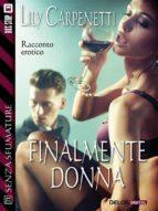 Finalmente donna (ebook)