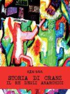 Storia di Cranz il Re degli anarchici (ebook)