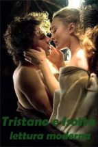 Tristano e Isotta: lettura moderna (ebook)