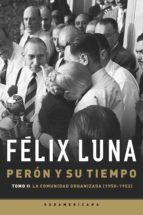 Perón y su tiempo (Tomo 2) (ebook)