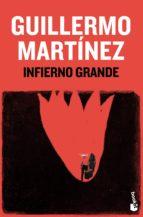 Infierno grande (Ed. Conmemorativa) (ebook)
