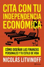 Cita con tu independencia económica (ebook)