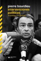 Intervenciones políticas: un sociólogo en la barricada (ebook)