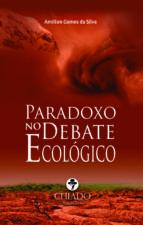 PARADOXO NO DEBATE ECOLÓGICO