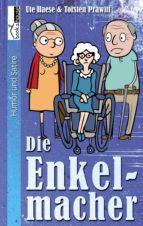 Die Enkelmacher (ebook)