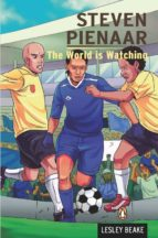 Steven Pienaar - The World is Watching (ebook)