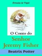 O CONTO DO SENHOR JEREMY FISHER