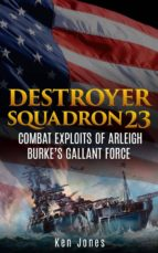 Destroyer Squadron 23 (Annotated) (ebook)