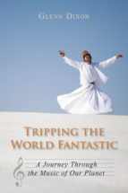 Tripping the World Fantastic (ebook)