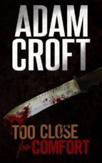 Too Close for Comfort (ebook)