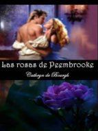 LAS ROSAS DE PEEMBROOKE